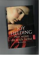 Joy Fielding - Nur wenn du mich liebst - 2002