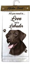 "CHOCOLATE LABRADOR Kitchen Towel 18"" by 26"" All You Need is...Love & a Bulldog"