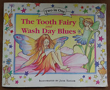 The Tooth Fairy and the Wash Day Blues - Candy Wallace - Claire Steeden