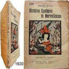 Histoires exotiques & merveilleuses 1920 Pierre Mille Ferenczi livre Job Eyzies