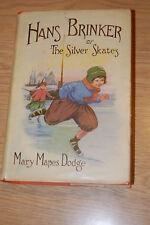VINTAGE HANS BRINKER OR THE SILVER SKATES - MARY MAPES DODGE - HARDCOVER W/ DC