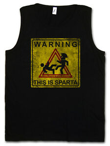 WARNING THIS IS SPARTA SIGN GYM TANK TOP FITNESS Das ist Spartaner Kick Fun 300