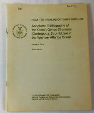1981 NOAA Tech Report~ Conch Genus Strombus Atlantic Ocean George Darcy SSRF-748