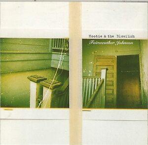 HOOTIE & THE BLOWFISH (CD) FAIRWEATHER JOHNSON ░▒▓█▄▀▄▀▄▀▄▀