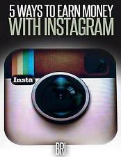 NEW 5 Ways to Earn Money on Instagram (How to Make Money Online) by Bri .