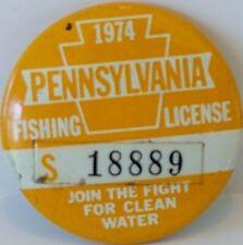 Vintage 1974 Pennsylvania Fishing License Pinback Pin Button S 18889