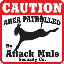Caution Attack Mule Sign