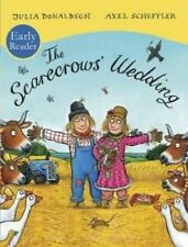 Julia Donaldson Story Book  - Early Reader - THE SCARECROWS WEDDING - NEW