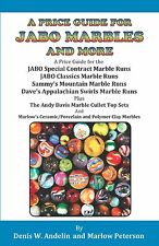"2015 NEW BOOK ""A PRICE GUIDE FOR JABO MARBLES AND MORE"" BY ANDELIN AND PETERSON"