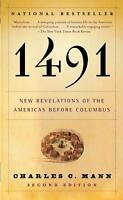 1491 : New Revelations of the Americas Before Columbus by Charles C. Mann