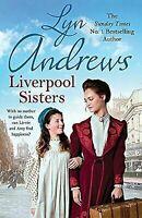Liverpool Sisters: A heart-warming family saga of sorrow and hope, Andrews, Lyn,
