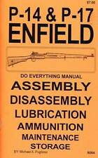 P-14 & P-17 ENFIELD DO EVERYTHING MANUAL  P14  P17  DISASSEMBLY  CARE  BOOK  NEW