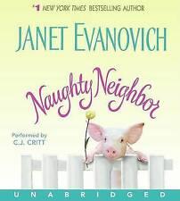 Naughty Neighbor by Janet Evanovich (CD-Audio, 2008)