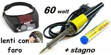 SALDATORE A STAGNO 60W elettrico + LENTE D'INGRANDIMENTO per testa torcia led
