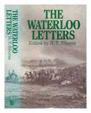 Waterloo letters: a selection from original and hitherto unpublished letters...