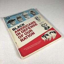 Black Americans In Defense Of Our Nation African American Military Book 176 Pg