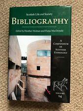 Scottish Life & Society: Bibliography. Heather Holmes and Fiona MacDonald