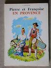 Provence Livre pour enfant Fontugne - Région Jeunesse Lecture Voyage 1967