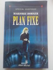 Plan fixe de Marjorie Dorner roman policier série spécial suspense 310 pages