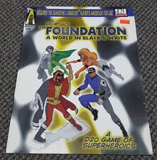 Eric Metcalf's The Foundation - A World in Black & White D20 Superheroes RPG