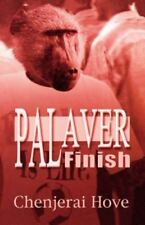 Palaver Finish