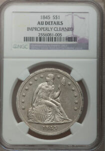 1845 $1 -- Improperly Cleaned -- NGC Details. AU