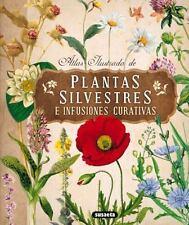 Atlas ilustrado de plantas silvestres e infusiones curativas (Spanish-ExLibrary