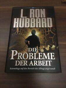 L. Ron Hubbard - Die Probleme der Arbeit
