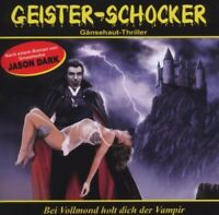 GEISTER-SCHOCKER - BEI VOLLMOND HOLT DICH DER VAMPIR-VOL.1  CD NEW DARK,JASON