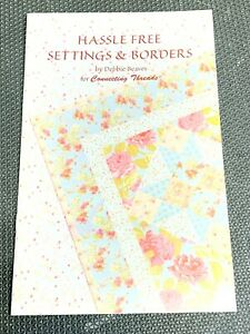 Hassle Free Settings & Borders Debbie Beaves Connecting Threads