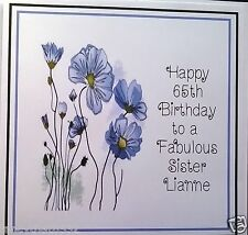 Ladies Handmade Personalised Birthday Card ANY AGE Flower Sister Mother Cousin