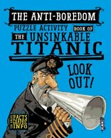 Boredom Buster Puzzle Activity Book of The Unsinkable Titanic 9781912537549