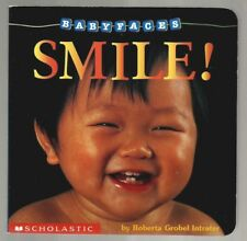 Baby Faces: Smile! by Roberta Grobel Intrater (1997, Board Book)