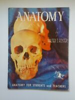 ANATOMY BY WALTER T. FOSTER ANATOMY FOR STUDENTS and TEACHERS PB Vintage H11