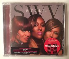 SWV - Sisters With Voices 'Still' Exclusive Limited Edition Bonus Tracks CD NEW