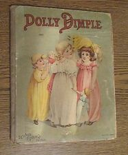 Dolly Dimple  Childrens Book  DeWolfe Fiske & Co. Circa 1893