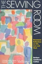 The Sewing Room: Uncommon Reflections on Life, Lov