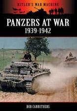 Panzers at War: 1939-1942 (2013, Paperback)