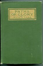 Paths of Glory, Impressions of War Written At the Front by Irvin S. Cobb - 1915