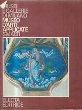 MUSEO D'ARTI APPLICATE. SMALTI PRIMA EDIZIONE  ELECTA 1985