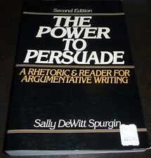 The Power to Persuade by Sally D. Spurgin (1989, Hardcover)