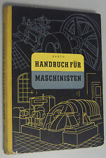 Handbuch für Maschinisten /G. Barth * bebildertes Fachbuch 1956