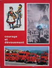 Courage et dévouement Sapeur Pompier Fireman feu Feuerwehrmann bombero bombeiro