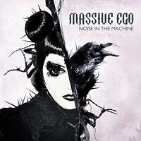 MASSIVE EGO - NOISE IN THE MACHINE  CD NEU