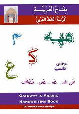 Gateway to Arabic Handwriting Book by Imran Hamza Alawiye (Paperback, 2003)