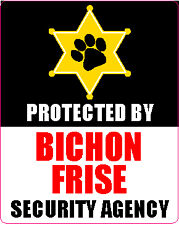 PROTECTED BY BICHON FRISE SECURITY AGENCY STICKER