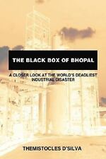 The Black Box of Bhopal: A Closer Look at the World's Deadliest Industrial Disas