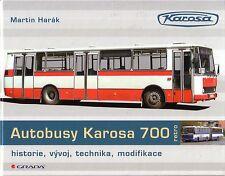 Book - Autobusy Karosa 700 - 1982-98 Bus Omnibus Coach - Harak - Renault Ikarus