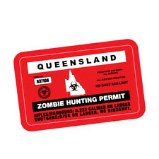 ZOMBIE HUNTING PERMIT QLD JDM Sticker Decal Car  #0191A