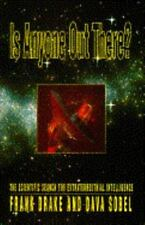 Is Anyone Out There? Search for Extraterrestrial Intelligence F. Drake Paperback